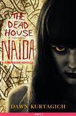 The Dead House: Naida: A Companion Novella