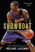 Showboat: The Life of Kobe Bryant