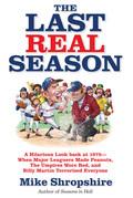 The Last Real Season
