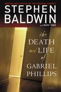 The Death and Life of Gabriel Phillips