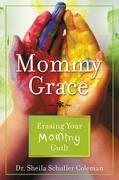 Mommy Grace