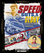 Speed, Guts, and Glory