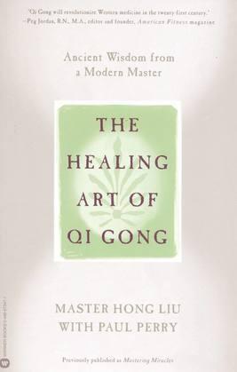 The Healing Art of Qi Gong