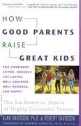 How Good Parents Raise Great Kids