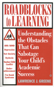 Roadblocks to Learning