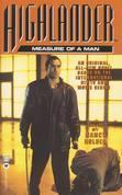 Highlander(TM): The Measure of a Man