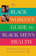 The Black Woman's Guide to Black Men's Health