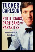 Politicians, Partisans, and Parasites