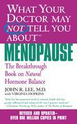 What Your Doctor May Not Tell You About(TM): Menopause