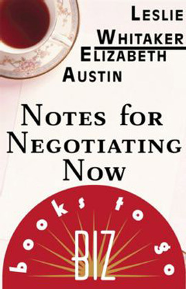 Notes for Negotiating Now