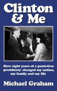 Clinton & Me