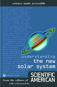 Understanding the New Solar System
