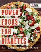 Power Foods for Diabetes Cookbook