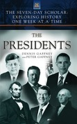The Seven-Day Scholar: The Presidents