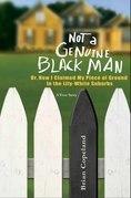 Not a Genuine Black Man