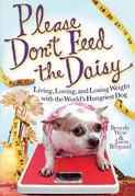 Please Don't Feed the Daisy