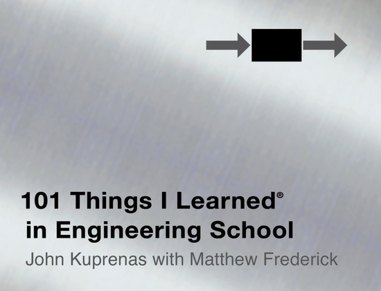 101 Things I Learned ® in Engineering School