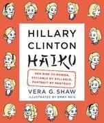 Hillary Clinton Haiku