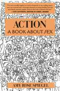 Action: A Book about Sex