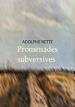 Promenades subversives