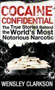 Cocaine Confidential