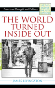 The World Turned Inside Out: American Thought and Culture at the End of the 20th Century