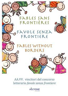 Fables sans frontires Favole senza frontiere Fables without borders