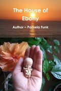 The House of Ebony