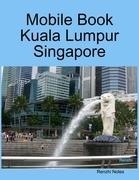 Mobile Book Kuala Lumpur Singapore