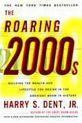 The Roaring 2000'S