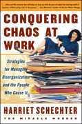 Conquering Chaos at Work