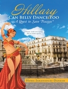 Hillary Can Belly Dance Too: A Quest to Save Piazzas *