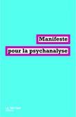 Manifeste pour la psychanalyse [en erreur]