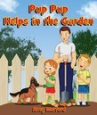 Pup Pup Helps in the Garden: The Pup Pup Series