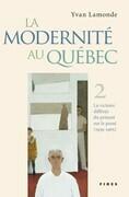 La modernité au Québec, T.2