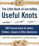 The Little Book of Incredibly Useful Knots