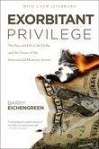 Exorbitant Privilege