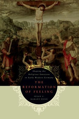 The Reformation of Feeling