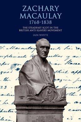 Zachary Macaulay 1768-1838
