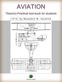 Aviation - Theorico-Practical text-book for students