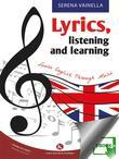 Lyrics, listening and learning