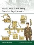 World War II US Army Combat Equipments
