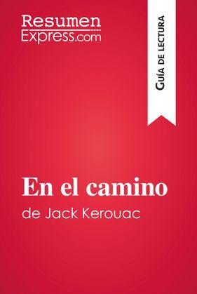 En el camino de Jack Kerouac (Guía de lectura)