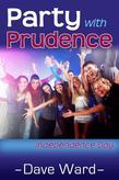 Party With Prudence - Independence Day