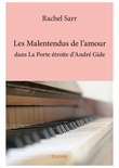 Les Malentendus de l'amour dans La Porte étroite d'André Gide