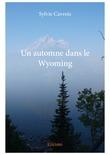 Un automne dans le Wyoming