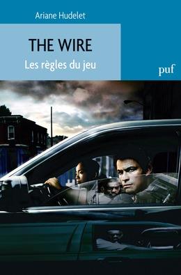 The Wire. Les règles du jeu