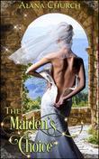The Maiden's Choice