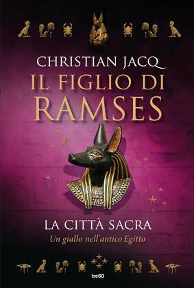 Il figlio di Ramses. La città sacra