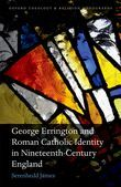 George Errington and Roman Catholic Identity in Nineteenth-Century England
